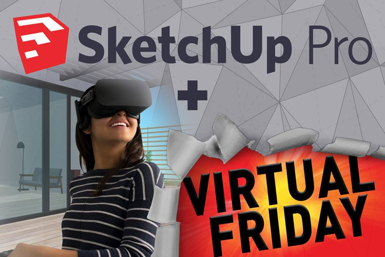 Virtual Friday met SketchUp Pro!