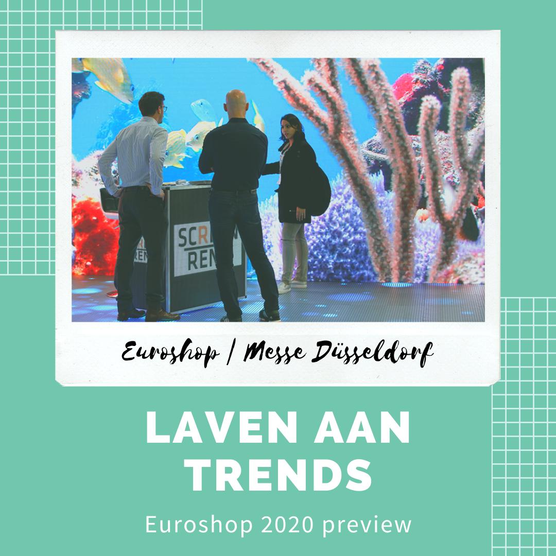 EUROSHOP 2020: LAVEN AAN TRENDS, LEZINGEN EN THEMATENTOONSTELLINGEN