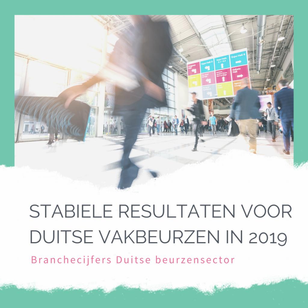 STABIELE RESULTATEN VOOR DUITSE VAKBEURZEN IN 2019